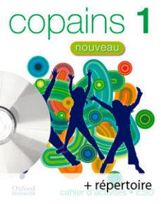 Portada de Nouveau Copains Cahier, 1º Educacion Secundaria