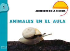 Portada de Animales En El Aula 1 (3 Años) (alrededor De La Ciencia)