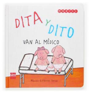 Portada de Dita Y Dito Van Al Medico