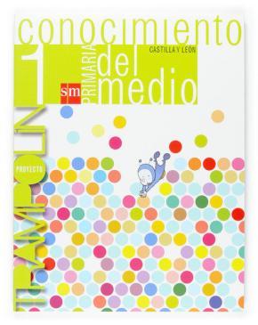 Portada de Conocimiento Del Medio: Trampolin (castilla Y Leon) (1º Educacion Primaria)