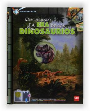 Portada de Descubriendo La Era De Los Dinosaurios