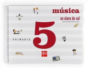 Portada de Musica En Clave De Sol. Comunidad Valenciana (castellano). 5º Pri Maria (2009)