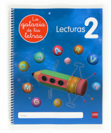 Portada de Lectoescritura La Galaxia De Las Letras Lecturas 2, 5 Años, Educa Cion Infantil