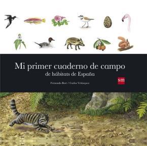 Portada de Mi Primer Cuaderno De Campo De Habitats De España