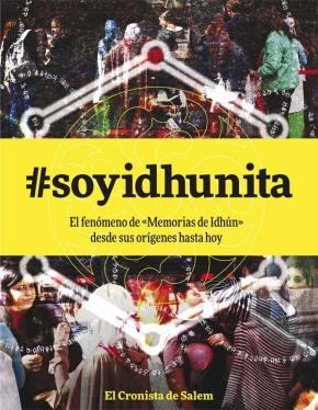 Portada de @soyidhunita: El Fenomeno De Memorias De Idhun Desde Sus Origenes Hasta Hoy