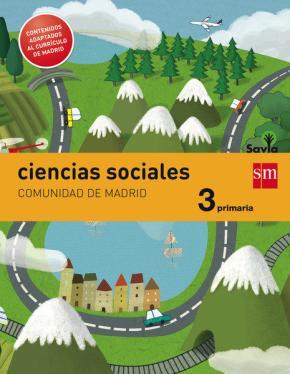 Portada de Ciencias Sociales Madrid Integrado Savia Ed 2014 3º Primaria