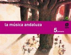 Portada de Musica 5º Educacion Primaria Savia Andalucia Savia Ed 2015