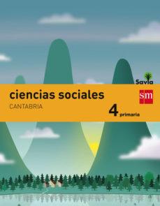 Portada de Ciencias Sociales Cantabria Integrado Savia-15 4º Educacion Primaria