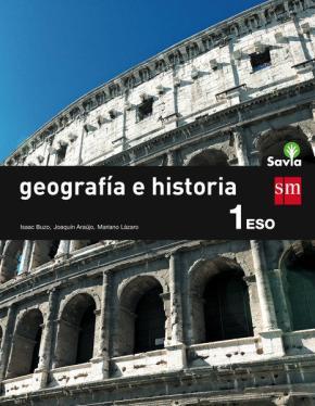 Portada de Geografia E Historia 1º Eso Savia General Ed 2015 2