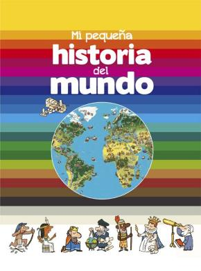 Portada de Mi Pequeña Historia Del Mundo