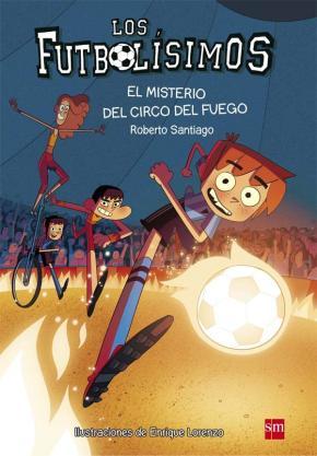 Portada de Futbolisimos 8: El Misterio Del Circo Del Fuego