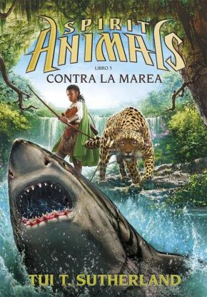 Portada de Spirit Animals 5:contra La Marea