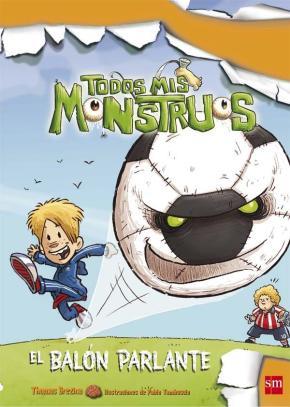 Portada de El Balon Parlante (todos Mis Monstruos 10)