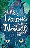 Portada de Las Lagrimas De Naraguya