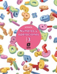 Portada de Numeros Y Operaciones 1º Educacion Primaria Cuaderno 3 Ed 2017 Castellano