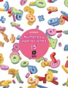 Portada de Numeros Y Operaciones 2º Educacion Primaria Cuaderno 5 Ed 2017 Castellano