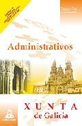 Portada de Administrativos De La Xunta De Galicia. Manual De Estudio Parte E Specifica. Temario Y Test.