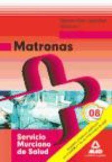 Portada de Matronas Del Servicio Murciano De Salud. Temario Parte Especifica . Volumen I
