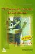 Portada de El Proceso De Atencion En Enfermeria: Teoria Y Practica (2ª Edici On)