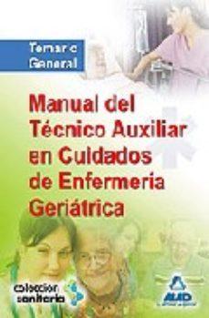 Portada de Tecnico Auxiliar Geriatria Manual: Temario