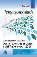 Portada de Cuerpo Superior Facultativo De La Junta De Andalucia Opcion Cienc Ias Sociales Y Del Trabajo (a.1.2028): Temario Especifico Volumenii