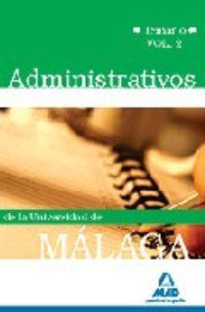 Portada de Administrativos De La Universidad De Malaga: Temario Volumen Ii