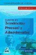Portada de Cuerpo De Tramitacion Procesal Y Administrativa (turno Libre) De La Administracion De Justicia Temario Volumen Ii