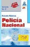 Portada de Escala Basica De Policia Nacional: Temario, Volumen Ii.