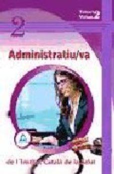 Portada de Administratiu / Va De L Institut Catala De La Salut . Temari Volum Ii