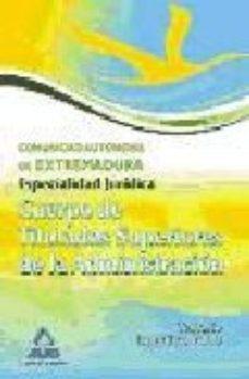 Portada de Cuerpo De Titulados Superiores De La Junta De Extremadura. Especi Alidad Juridica. Temario Especifico. Vol.iii