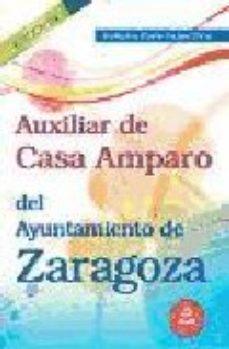 Portada de Auxiliar De Casa Amparo Del Ayuntamiento De Zaragoza. Temario Esp Ecifico