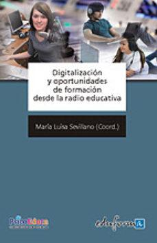 Portada de Digitalizacion Y Oportunidades De Formacion Desde La Radio Educat Iva