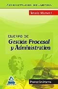 Portada de Cuerpo De Gestion Procesal Y Administrativa (promocion Interna). Temario Volumen I