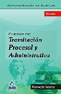 Portada de Cuerpo De Tramitacion Procesal Y  Administrativa (promocion Inter Na) De La Administracion De Justicia. Temario