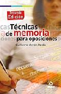 Portada de Tecnicas De Memoria Para Oposiciones (2ª Ed)