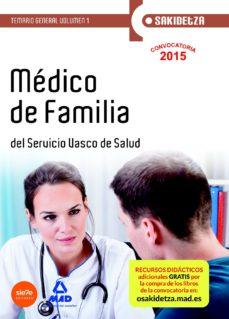 Portada de Medico De Familia De Osakidetza-servicio Vasco De Salud. Temario General  Vol.1