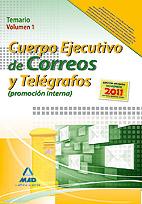 Portada de Cuerpo Ejecutivo De Correos Y Telegrafos (promocion Interna). Tem Ario Volumen I