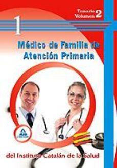Portada de Medico De Familia De Atencion Primaria Del Ics. Temario Vol.ii