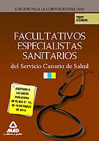 Portada de Facultativos Especialistas Del Servicio Canario De Salud. Test Pa Rte Comun