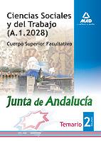 Portada de Ciencias Sociales Y Del Trabajo De La Junta De Andalucia. Cuerpo Superior Facultativo.temario Parte Especifica Volumen Ii