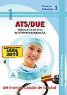 Portada de Diplomado/a Sanitario/a De Enfermeria De Atencion Primaria (subgr Upo A2) Del Instituto Catalan De La Salud. Temario Volumen I