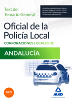 Portada de Oficial De La Policia Local De Andalucia. Test Del Temario General
