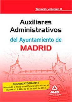 Portada de Auxiliares Administrativos Del Ayuntamiento De Madrid. Temario. V Olumen Ii
