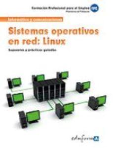 Portada de Sistemas Operativos En Red. Linux. Formacion Para El Empleo