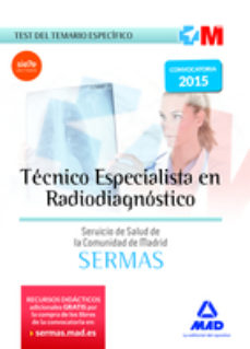 Portada de Tecnico Especialista En Radiodiagnostico Del Servicio Salud De La Comunidad Madrid Test Temario Especifico