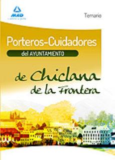 Portada de Porteros-cuidadores Del Ayuntamiento De Chiclana De La Frontera. Temario