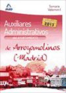 Portada de Auxiliares Administrativos Del Ayuntamiento De Arroyomolinos (mad Rid) Temario Volumen I
