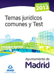 Portada de Ayuntamiento De Madrid. Temas Juridicos Comunes Y Test