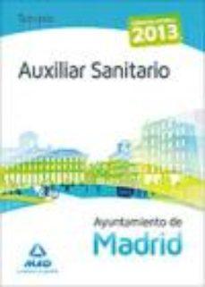 Portada de Auxiliar Sanitario Del Ayuntamiento De Madrid. Temario