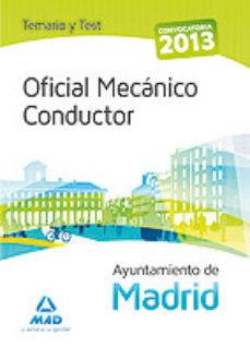 Portada de Oficial Mecanico Conductor Del Ayuntamiento De Madrid.  Temario Y Test